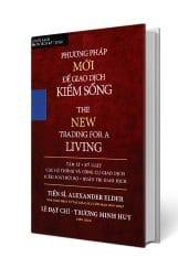 phương pháp giao dịch mới để kiếm sống, The New Trading For a Living