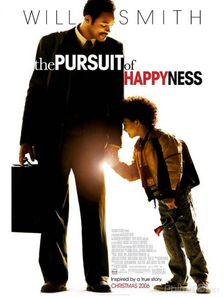 The Pursuit of Happyness (Mưu cầu hạnh phúc)