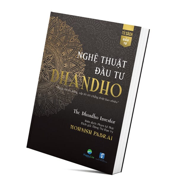 Nghệ thuật đầu tư Dhandho - Phương pháp đầu tư rủi ro thấp lợi nhuận cao