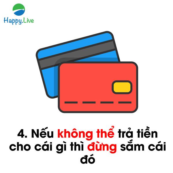 4. Thanh toán thẻ tín dụng đầy đủ mỗi tháng.