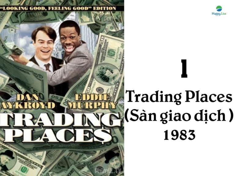 phim về phố wall, phim đầu tư, Trading Places, Sàn giao dịch