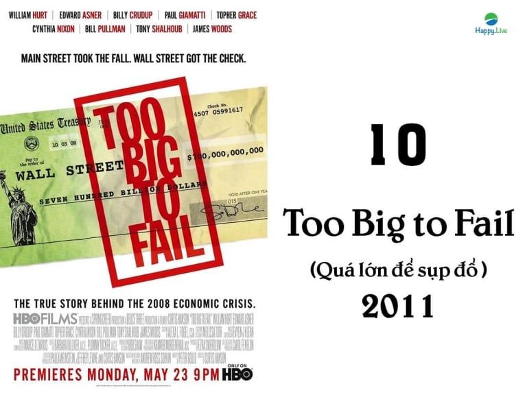 phim về phố wall, phim đầu tư, Too Big to Fail, Quá lớn để sụp đổ