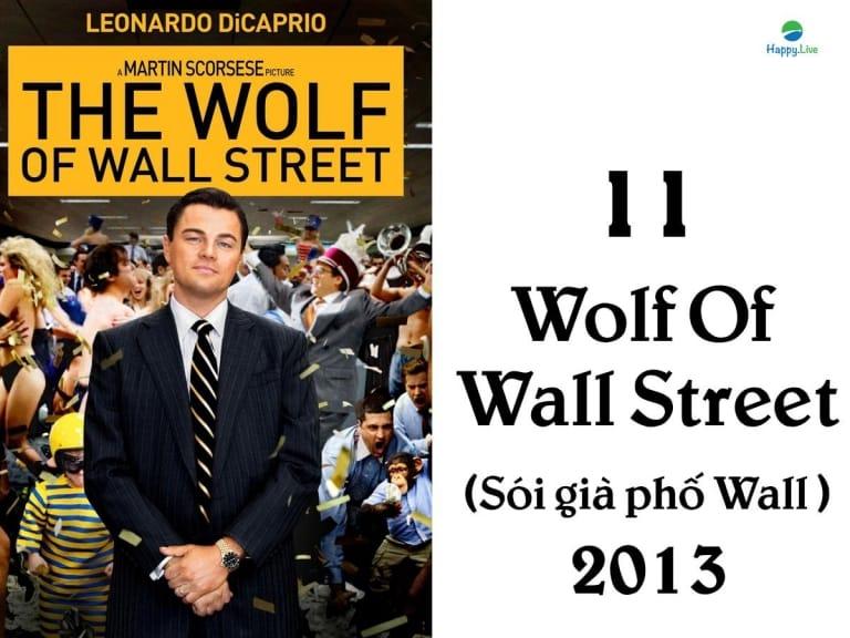 phim về phố wall, phim đầu tư, Wolf Of Wall Street, Sói già phố Wall