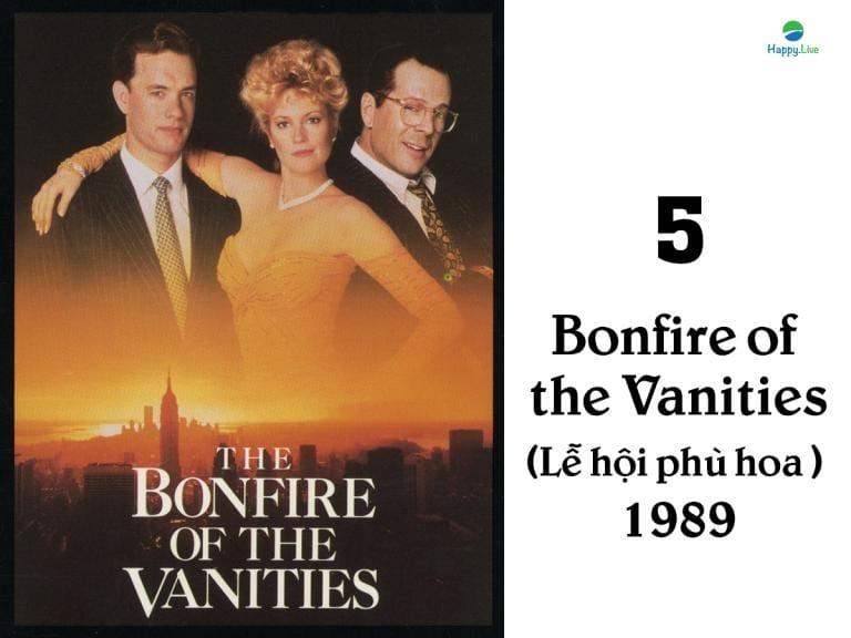 phim về phố wall, phim đầu tư, Bonfire of the Vanities, lễ hội phù hoa