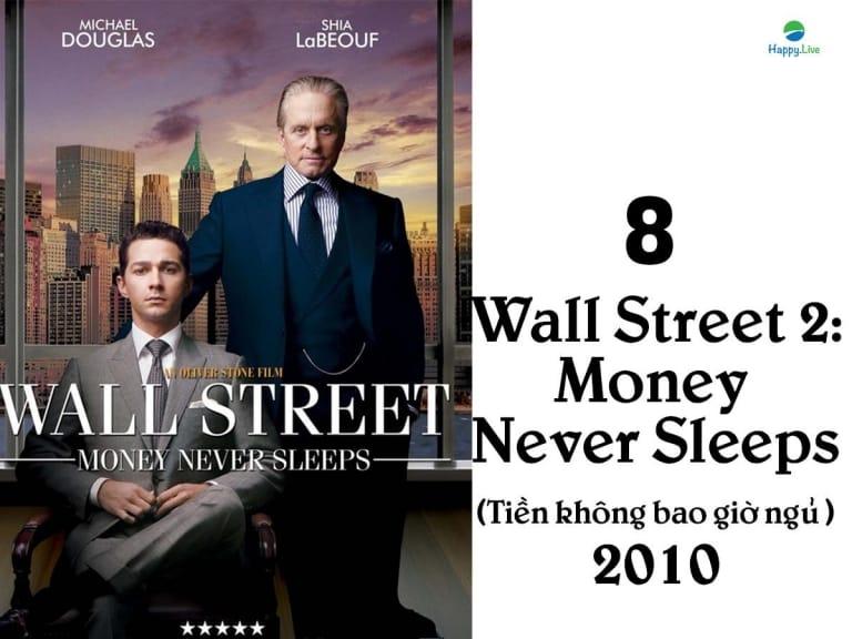 phim về phố wall, phim đầu tư, Wall Street 2: Money Never Sleeps, Tiền không bao giờ ngủ