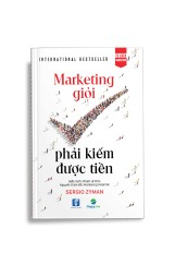 marketing gioi phai kiem duoc tien, the end of advertising as we know it, marketing giỏi phải kiếm được tiền