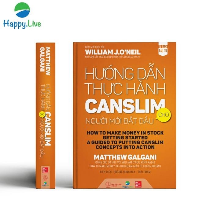 Hướng Dẫn Thực Hành CANSLIM cho người mới bắt đầu