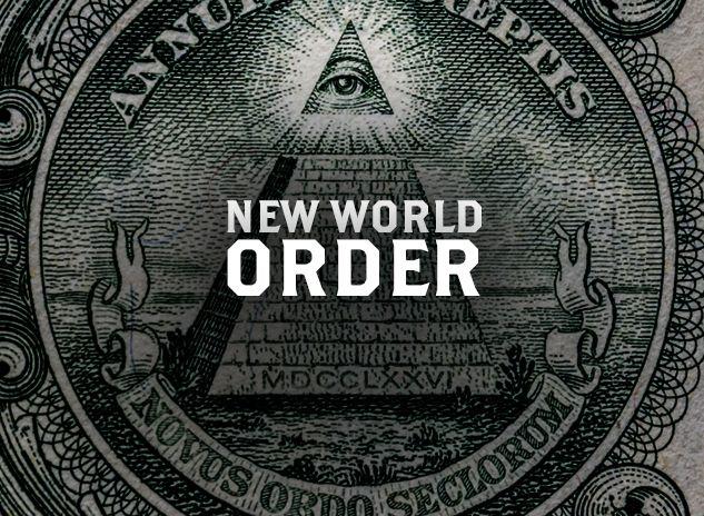 """""""Trật tự thế giới mới"""" (New World Order)"""