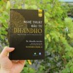 Review Nghệ thuật đầu tư Dhandho - đơn giản mà sâu sắc