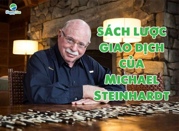 """Ngài """"râu kẽm"""" Michael Steinhardt - Tận dụng mọi phương thức để có được lợi nhuận cao nhất"""