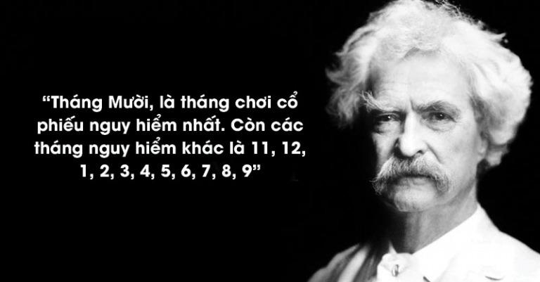 Đại văn hào Mark Twain - đau gì như lỗ chứng khoán