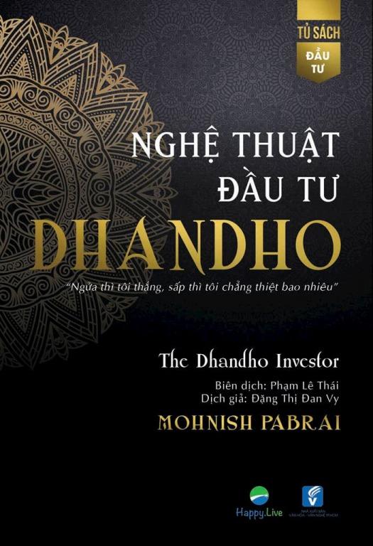 Nghệ thuật đầu tư Dhandho, 7 cuốn sách đầu tư giá trị hay nhất giúp bạn kiếm tiền bền vững từ chứng khoán