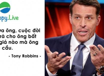 Tony Robbins: Cuộc đời sẽ trả cho bạn bất cứ mức giá nào mà bạn yêu cầu