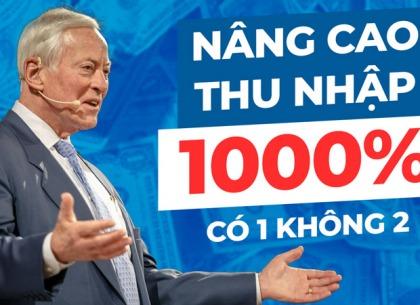 Công thức nâng cao thu nhập 1000%