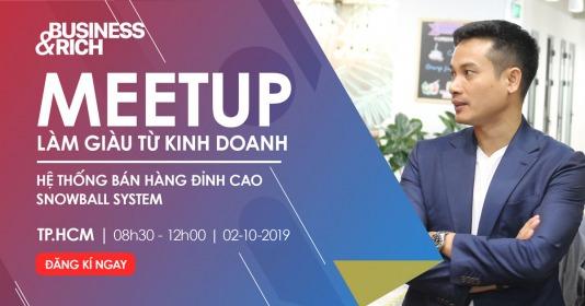 Meetup Làm giàu từ Kinh doanh