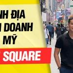 Những bài học từ Thánh địa Kinh doanh, đầu tư của Nước Mỹ: Time Square - New York