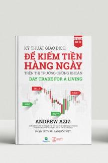 Kỹ Thuật Giao Dịch Để Kiếm Tiền Hàng Ngày Trên Thị Trường Chứng Khoán - Day Trade For Living