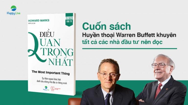 Điều quan trọng nhất - quyển sách Warren Buffett khuyên mọi nhà đầu tư nên đọc