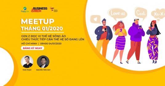 Meetup Tháng 1/2020 - Cộng đồng Làm giàu từ kinh doanh TP.Hồ Chí Minh