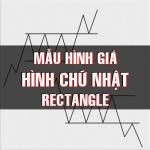CHỨNG KHOÁN ABC: Mẫu hình giá hình chữ nhật (Rectangle)