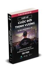Sách Thiết kế cuộc đời thịnh vượng - Thái phạm