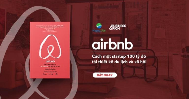 Airbnb - Cách Một Startup Tái-Thiết-Kế Du Lịch và Xã Hội