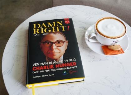 Review Damn Right: Sự thành công của Warren Buffett là nhờ Charlie Munger?