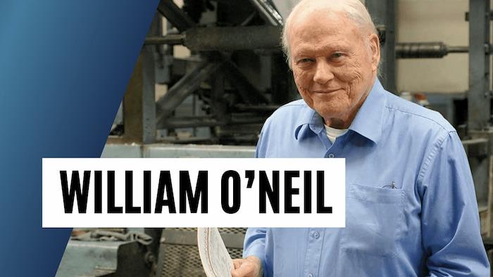 William O'neil, nhà đầu tư huyền thoại nước Mỹ và những quy tắc đầu tư vàng