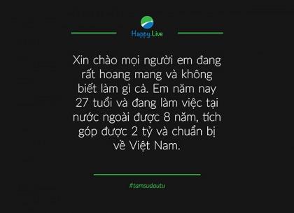[TÂM SỰ ĐẦU TƯ #76] Sau 8 năm làm việc tại nước ngoài, về Việt Nam nên đầu tư gì với số tiền tích lũy?